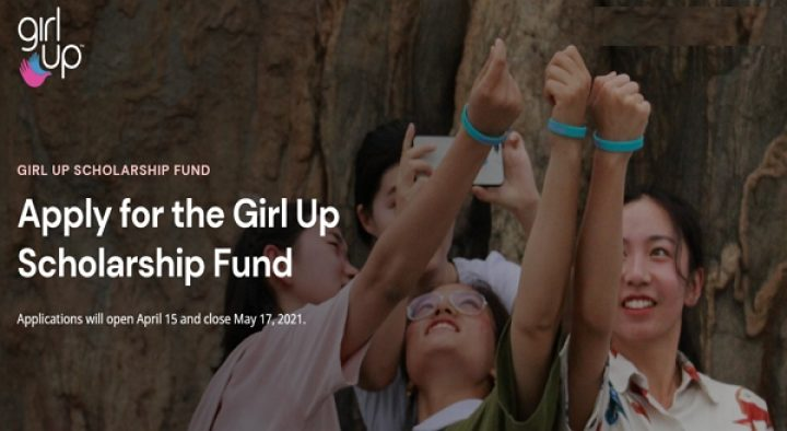 Girl Up 2021 Scholarship Fund for Young women Leaders